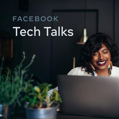 Facebook Tech Talks