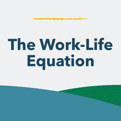Tune into The Work-Life Equation, a podcast series brought to you by Bright Horizons®, for information on parenting, caregiving, and balancing work with everyday life.