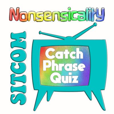 Cover art for Sitcom Catchphrase Quiz!