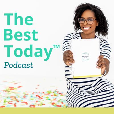 The Best Today™ Podcast