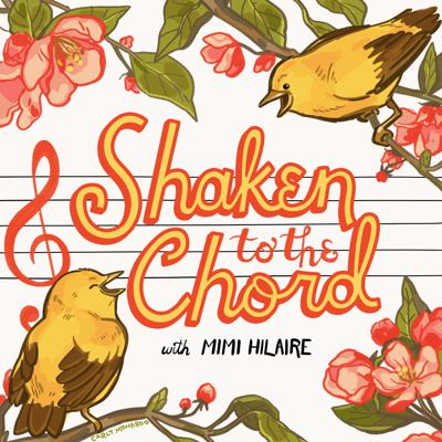 Shaken to the Chord w/Mimi Hilaire
