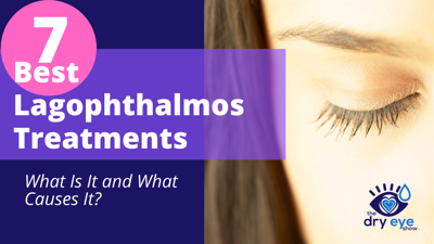 Cover art for 7 Best Lagophthalmos Treatments - What Is It and What Causes It?