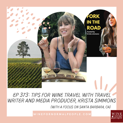Cover art for Ep 373: Tips for Wine Travel with Travel Writer and Media Producer, Krista Simmons