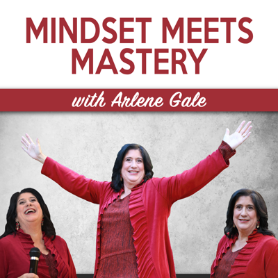Mindset Meets Mastery with Arlene Gale focuses on the stories we tell ourselves (both fact and fiction), the mindsets, myths, misinformation, business strategies and success formulas that help or hinder us from moving toward mastery in our businesses and our lives. The ultimate goal is to build a community to learn and teach how to be successful: Without excuses or apologies.   No matter where each of us is in our business-building journey, Arlene offers her personal insights as well as those of national and international expert guests who are honest, vulnerable and willing to share their mistakes and mis-steps, as well as tips and tools for moving past the roadblocks and embracing the wins!  Be sure to check out the show notes for each episode at http://www.arlenegale.com/podcast!