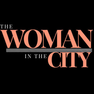 The Woman in the City Podcast
