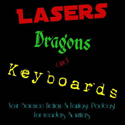 Lasers Dragons And Keyboards