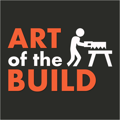 Art of the Build