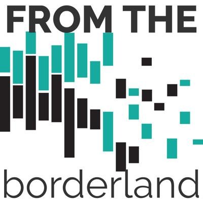 Letters From The Borderland