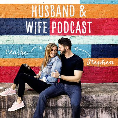 The Husband and Wife Podcast