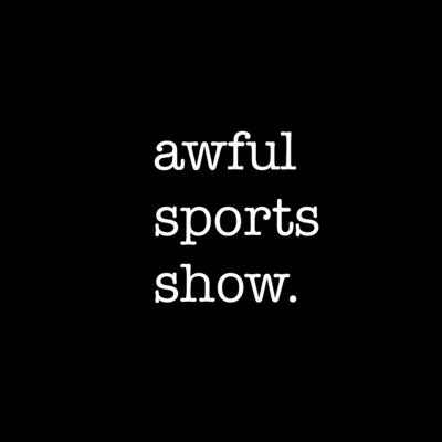 Awful Sports Show