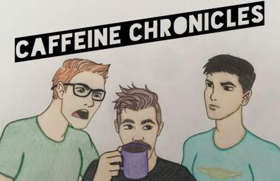 Welcome to Caffeine Chronicles, where three fellas drink caffeine and talk about movies, video games, TV shows and much more