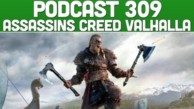 Cover art for Podcast 309: Assassins Creed Valhalla Hype