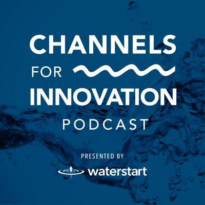Channels for Innovation by WaterStart