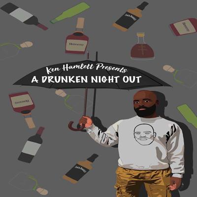 Welcome to: A Drunken Night Out. This podcast is all about drinking and smoking and  providing hilarious stories of debauchery.  Hosted by comic Ken Hamlett