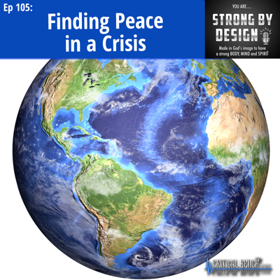 Cover art for Ep 105 Finding Peace in a Crisis ft. Joe Walser