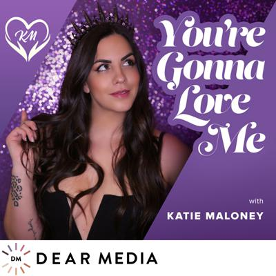 You're Gonna Love Me with Katie Maloney