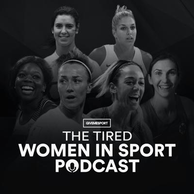 The TIRED Women In Sport Podcast