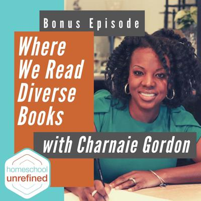 Cover art for BONUS: Where We Read Diverse Books with Charnaie Gordon