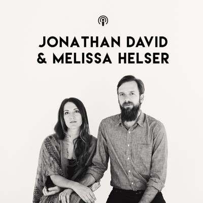 Hear from the heart of Jonathan David and Melissa Helser. Teachings, Stories, and Songs gathered from their journey.