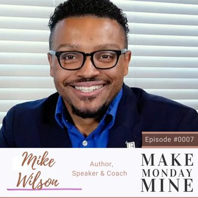 Cover art for MIKE WILSON: The Saving Grace of Pivotal Moments & Difficult Decisions