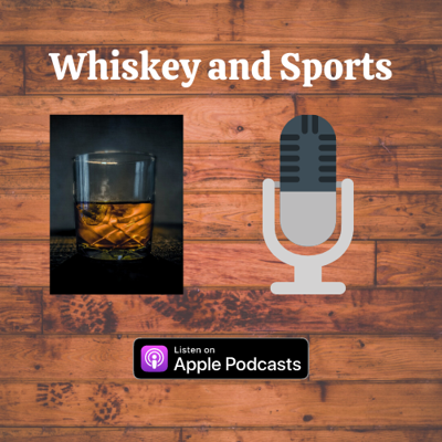 Whiskey and Sports
