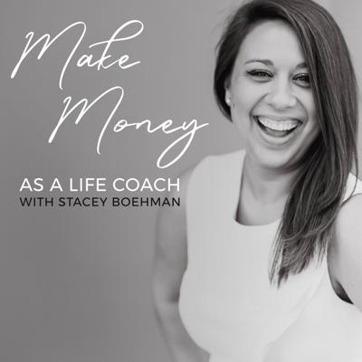 Make Money as a Life Coach is the only podcast that teaches coaches practical tools for becoming financially successful. Sales expert and Life Coach Stacey Boehman combines her sales experience and coaching wisdom to teach life coaches how to get past their biggest hurdle of making their first 2k and then taking their business to 200k and beyond. You'll be amazed how quickly you can grow your coaching business if you follow Stacey's advice laid out in this show! Visit https://staceyboehman.com to learn more.