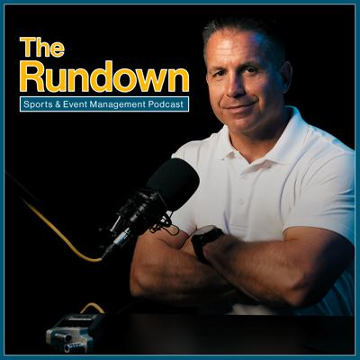 The Rundown Sports and Event Management Podcast