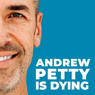 It's easy to get caught up in the day-to-day and neglect the things that matter most. On Andrew Petty is Dying, life and leadership coach, Andrew Petty, helps us live our best lives now and escape deathbed regrets by tapping into the most powerful motivator of all--our Mortality. Join Andrew every two weeks for insights that cut through the clutter and interviews with fascinating people to help you become the person you were made to be and live the life you were made to live.