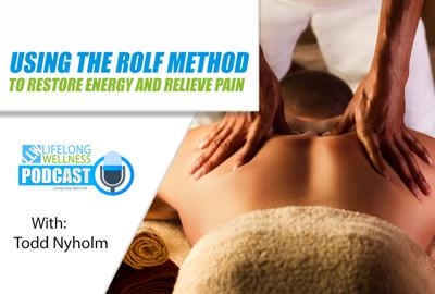 Cover art for Using the Rolf Method to Restore Energy and Relieve Pain with Todd Nyholm
