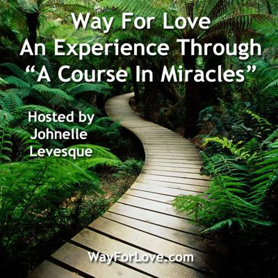 Way For Love - An Experience Through