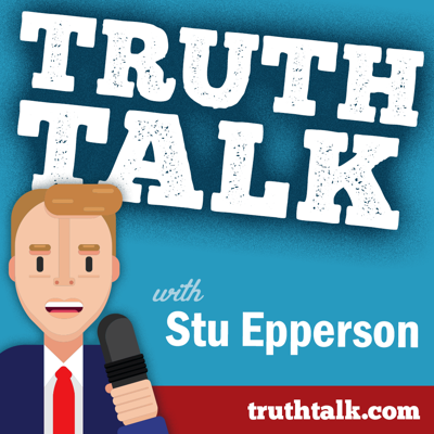 TRUTH Talk with Stu Epperson