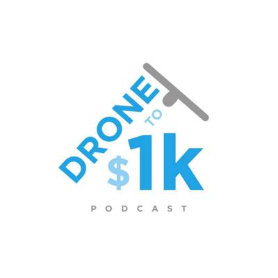 Drone to 1K Podcast by Drone Launch Academy