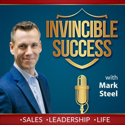 Invincible Success: Amplify Your Sales, Leadership, Speaking, and Life!