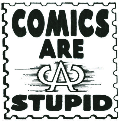 Comics Are Stupid