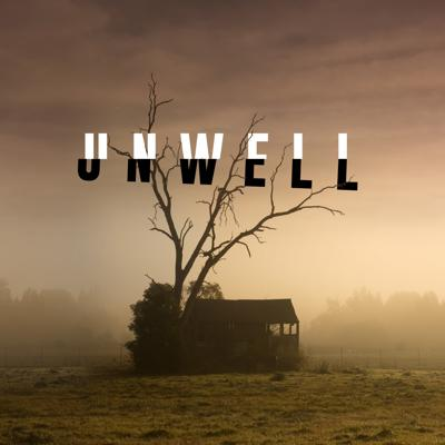 Cover art for Unwell Season 1/Episode 1- Homecoming