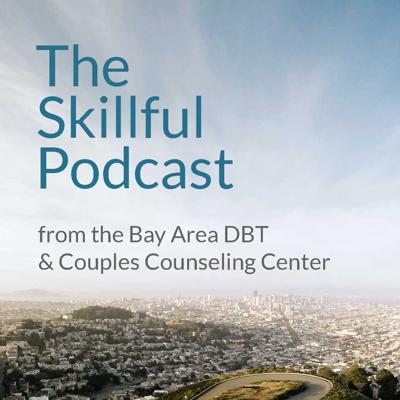 The Skillful Podcast explores skills and concepts from Dialectical Behavior Therapy (DBT) and Radically-Open Dialectical Behavior Therapy (RO-DBT) to help listeners reduce emotional suffering, improve their relationships and create the life they want.