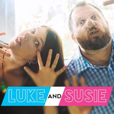 Luke and Susie Podcast