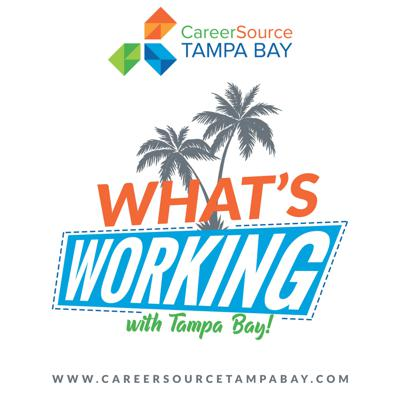 The official podcast of CareerSource Tampa Bay, committed to advancing Florida's workplace and economy. To learn more, visit www.careersourcetampabay.com