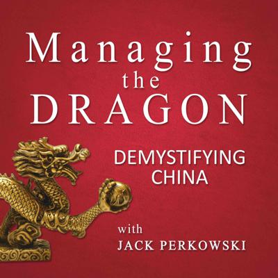 Referred to as Mr. China, Jack Perkowski is an expert on doing business in the country. After spending twenty years on Wall Street, Jack moved to Beijing in 1992 where he has been a pioneer in the development of China's auto industry and in bringing private equity to the country. In this series of interviews and podcasts, Jack provides insights into ongoing developments in China and how they are impacting the global economy.