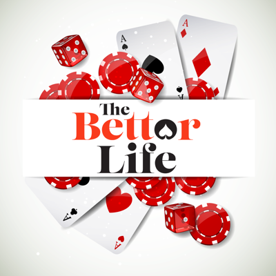 The Bettor Life