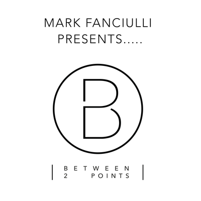 Between 2 Points with Mark Fanciulli