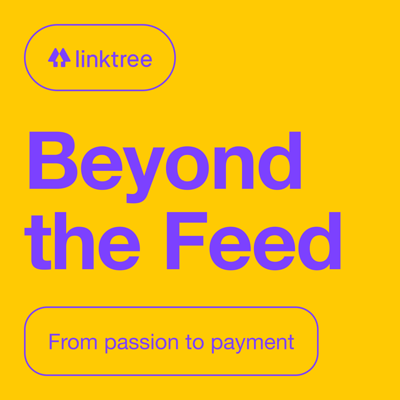 Beyond the Feed