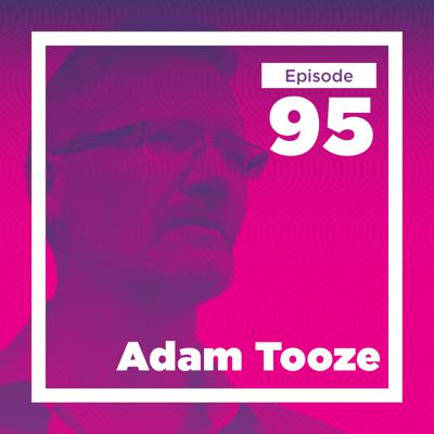 Cover art for Adam Tooze on our Financial Past and Future
