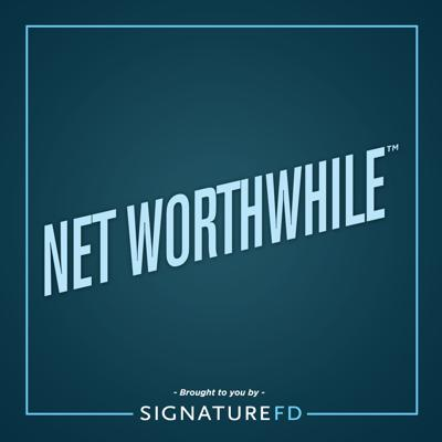 NET WORTHWHILE™ by SignatureFD