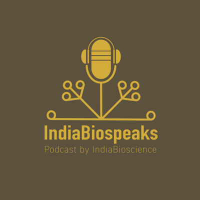 A podcast series by IndiaBioscience. IndiaBioscience, is an organisation, which fills a unique niche in the ecosystem of life sciences in India. We function as a catalyst to promote changes that affect the culture and practice of science in India - through engagement with academia, government and industry at various levels.