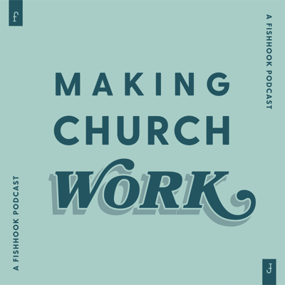 Making Church Work