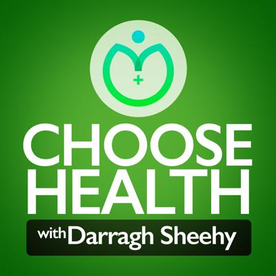 Choose Health Podcast
