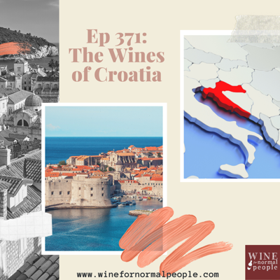 Cover art for Ep 371: The Wines of Croatia