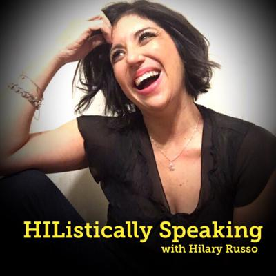 HIListically Speaking with Hilary Russo