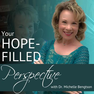 Your Hope-Filled Perspective draws on Dr. Michelle Bengtson's almost 3 decades of clinical expertise as a neuropsychologist to help her listeners regain hope, renew their minds, and transform their lives. With a perfect balance of clinical expertise, compassion, and vulnerability, Dr. Bengtson and her guests purpose to share Biblically-based hope-filled perspectives for real-life issues, struggles, and concerns.